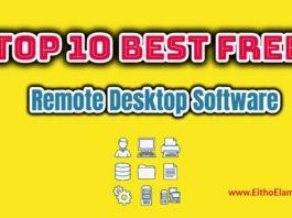 Top 10 Best Free Remote Desktop Software