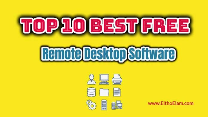Top 10 Best Free Remote Desktop Software