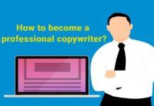 How to become a professional copywriter?