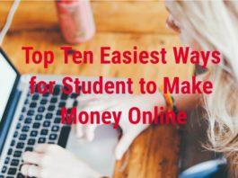 Top Ten Easiest Ways for Student to Make Money Online