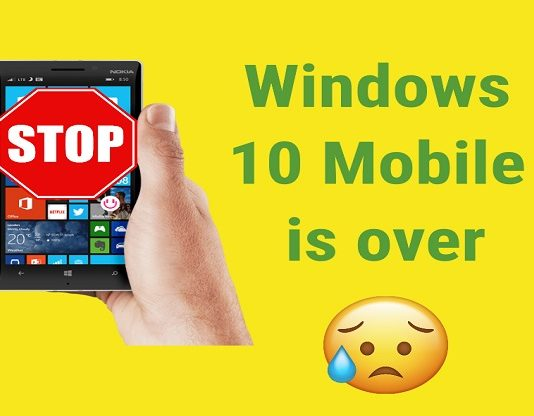 Windows 10 Mobile is over